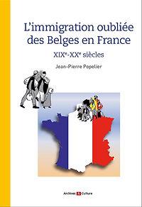 L'immigration_oubliée_des_Belges_en_Fr