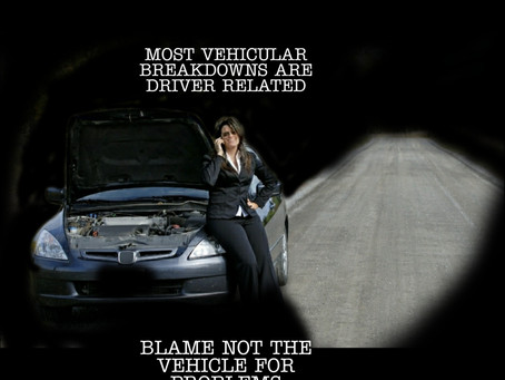 Blame not the vehicle for problems caused by...