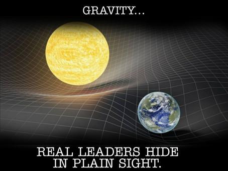 Great leaders hide in plain sight