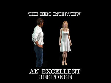 The exit interview...An excellent response from employee (click image to watch video)