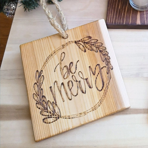 Be Merry Christmas Wood Plaque
