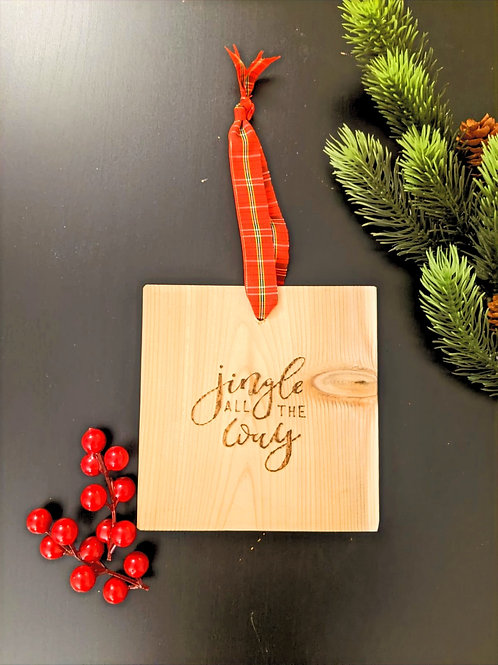 """""""Jingle All the Way"""" Wood Plaque"""
