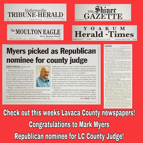 Mark Myers for Lavaca County Judge 4 new