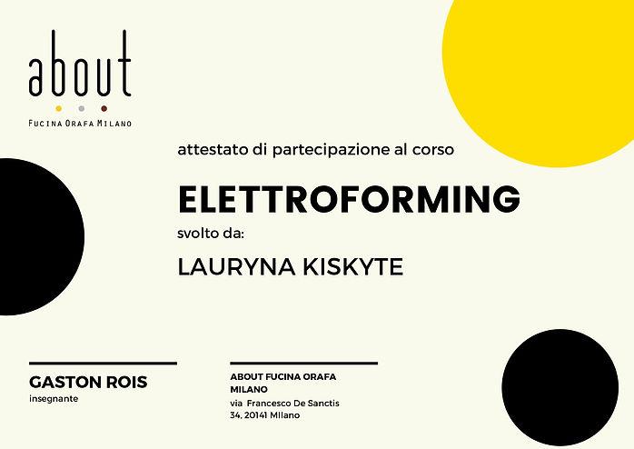 LAURYNA KISKYTE ELETTROFORMING FEBBRAIO