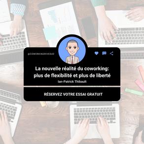 La nouvelle réalité du coworking: plus de flexibilité et plus de liberté