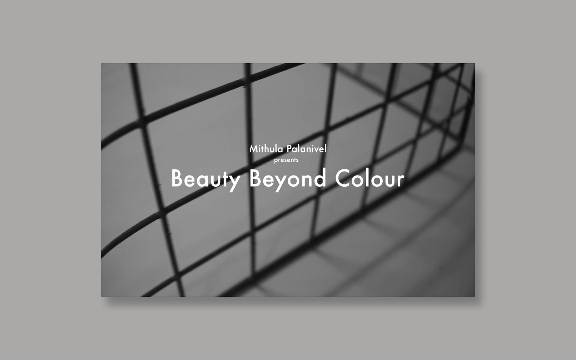 Beauty Beyond Colour