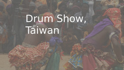 Drum Show in Taiwan