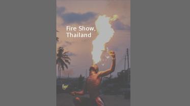 Fire Show, Thailand
