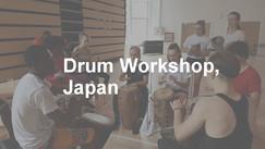 Drum workshop in Japan