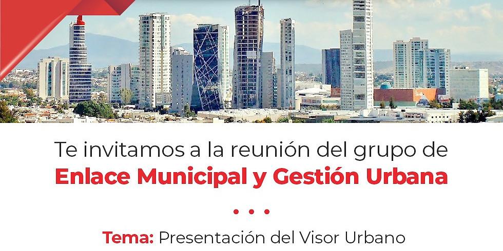 Reunión de Enlace Municipal y Gestión Urbana