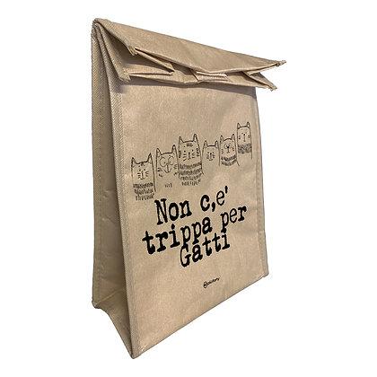 Lunch Bag isotermica - Non c'è trippa per gatti