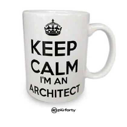 Tazza KEEP CALM I'M AN ARCHITECT