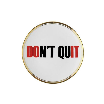 "Piattino ""Don't Quit"""