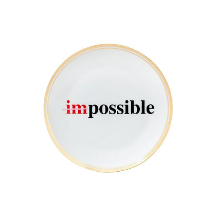 "Piattino ""Impossible"""