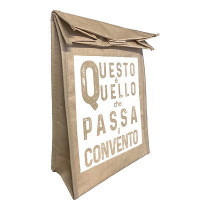 Lunch Bag isotermica - Questo è quello che passa al convento