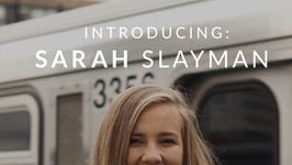 Introducing: Sarah Slayman