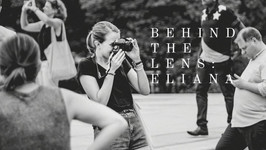 Behind The Lens: Eliana