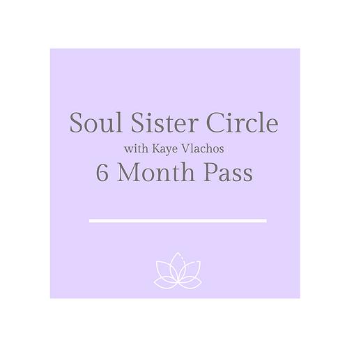 Soul Sister Circle 6 Month Pass