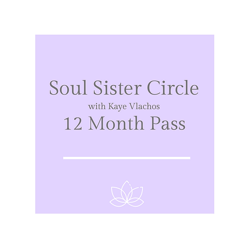 Soul Sister Circle 12 Month Pass
