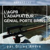 L'AGPB  adaptateur génial porte brins.   Idéal pour pêcher au toc ou à la mouche.