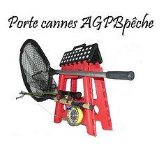 porte cannes a peche|siege de peche|support de cannes a peche pliant|agpbpeche