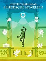 Ephebische Novellen Marciniak Griechische Mythen
