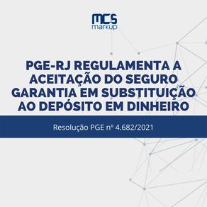 PGE-RJ regulamenta a aceitação do seguro garantia em substituição ao depósito em dinheiro