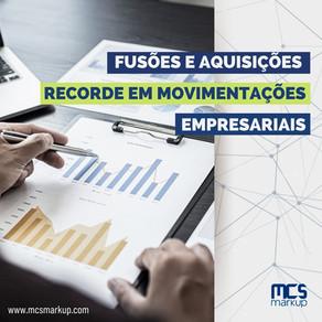 Fusões e aquisições - Recorde em movimentações empresariais