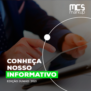 Informativo MCS Markup – Junho 2021