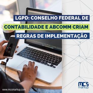 LGPD: Conselho Federal de Contabilidade e Abcomm criam regras de implementação