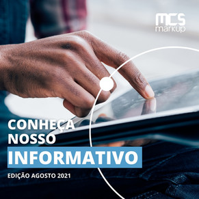 Informativo MCS Markup – Agosto 2021