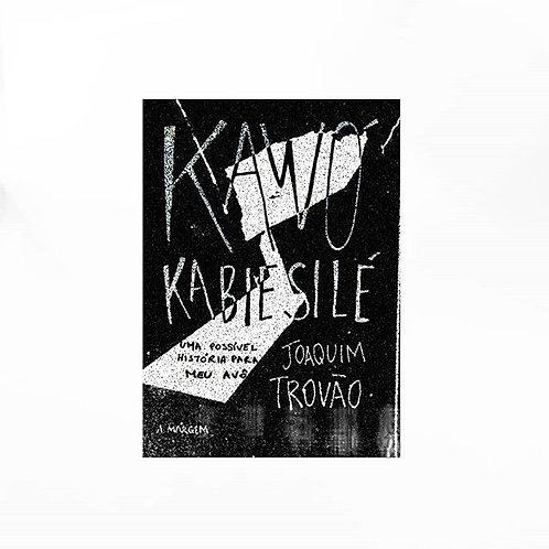 kawó kabiesilé - uma possível história para meu avô joaquim trovão