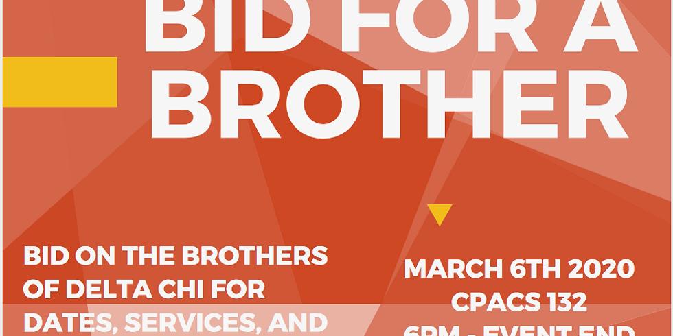 Bid on a Brother
