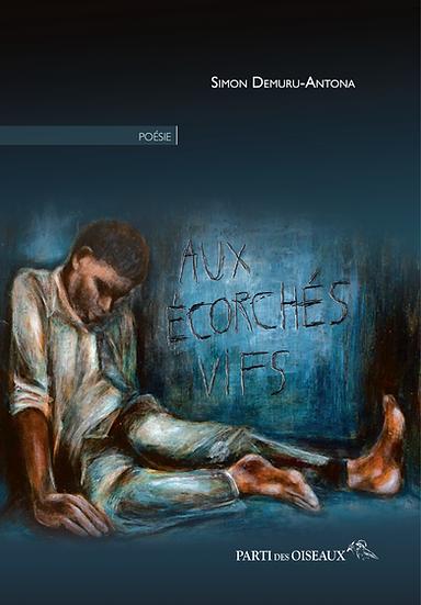 Aux écorchés vifs - Numérique (Epub-Kindle-Pdf)