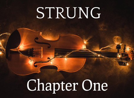 STRUNG - Chapter One