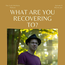 What are you Recovering To?