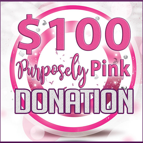 $100 Purposely Pink Donation for Holy Cross Breast Health Program