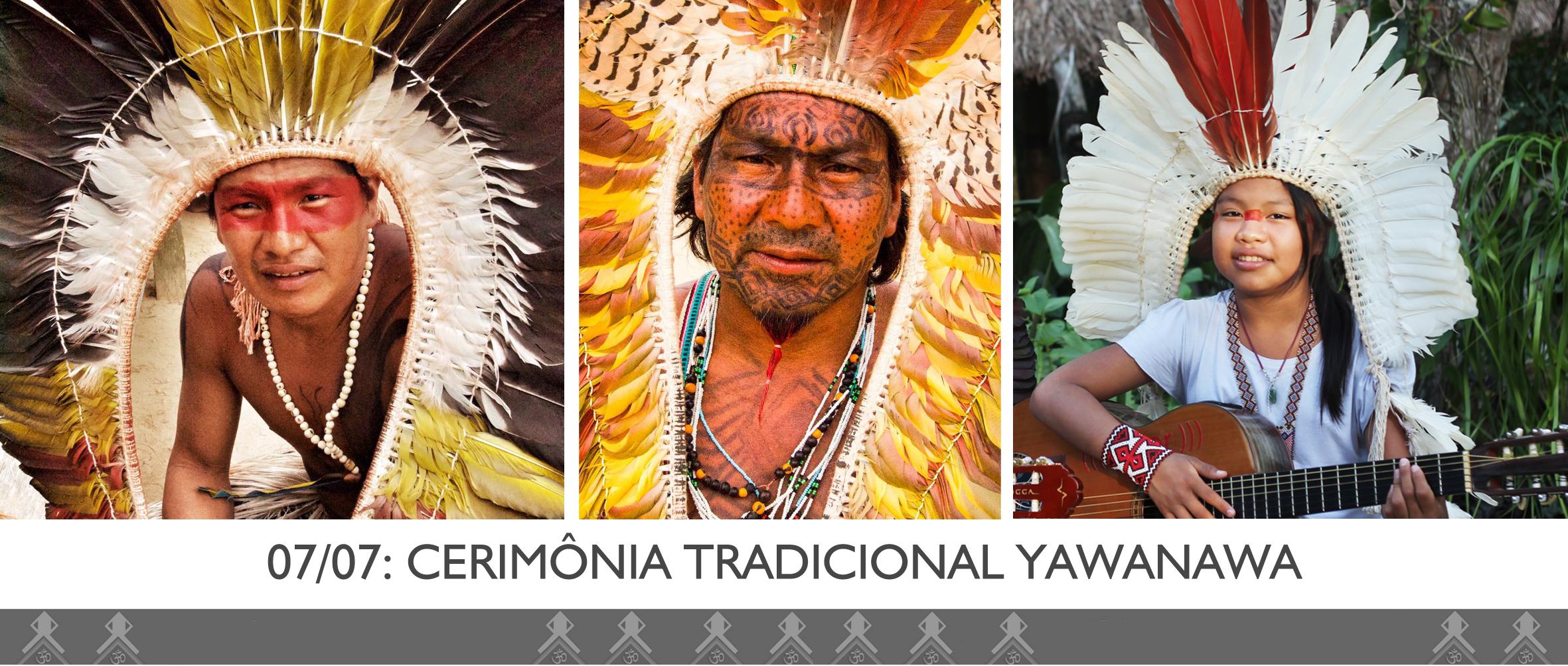 cerimonia YAWANAWA