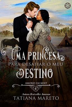 uma princesa para desafiar o meu destino