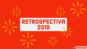 Retrospectiva 2018 - parte I