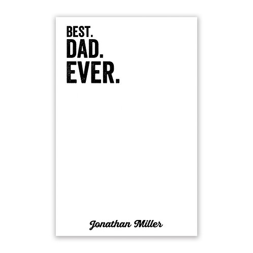 Best Dad Ever Notepad