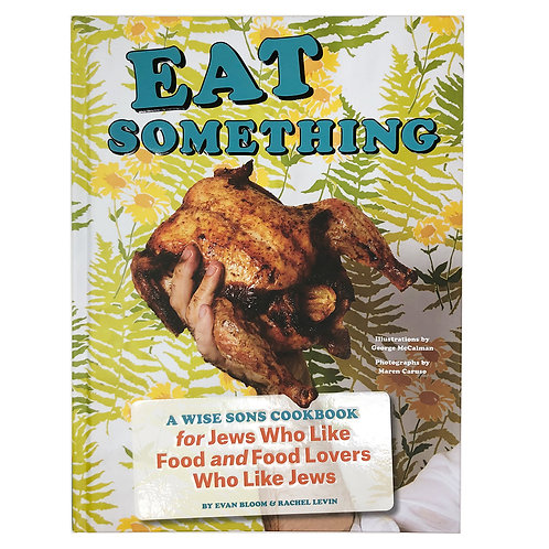 Eat Something - A Wise Sons Cookbook