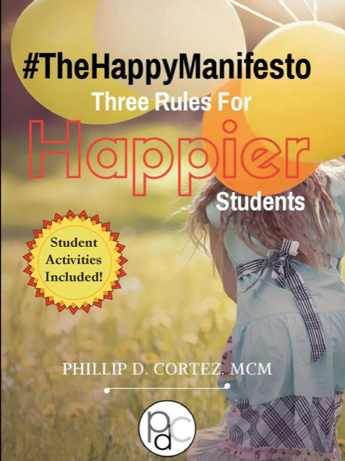 #TheHappyManifesto - Three Rules For Happier Students