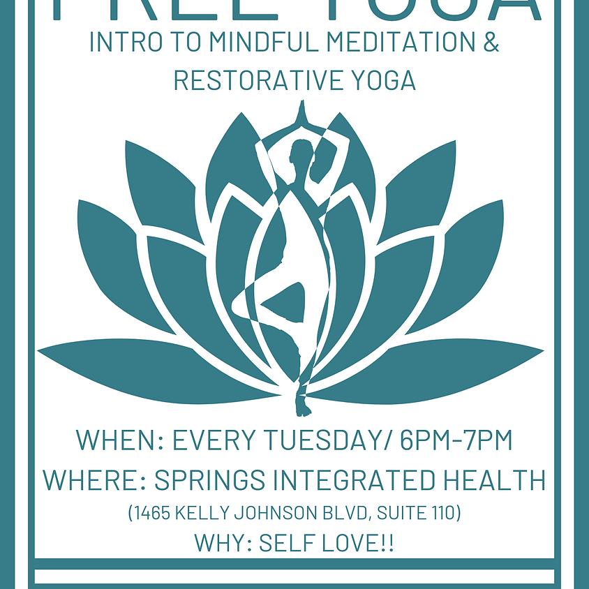 Intro to Mindful Mediation & Restorative Yoga