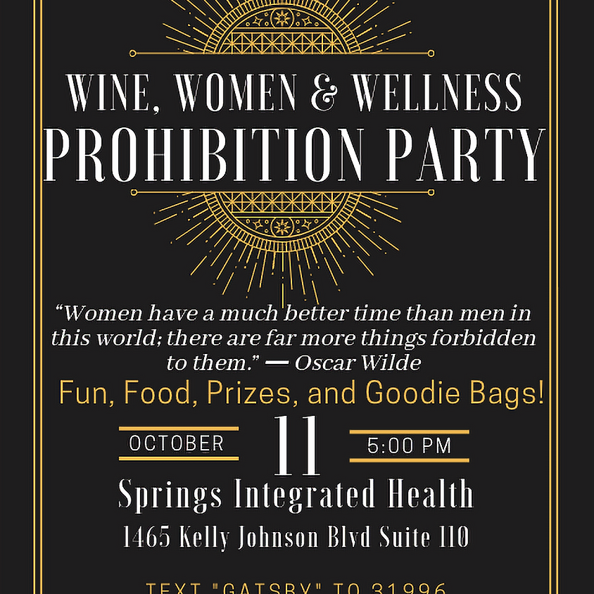 Wine, Women And Wellness: Prohibition Party