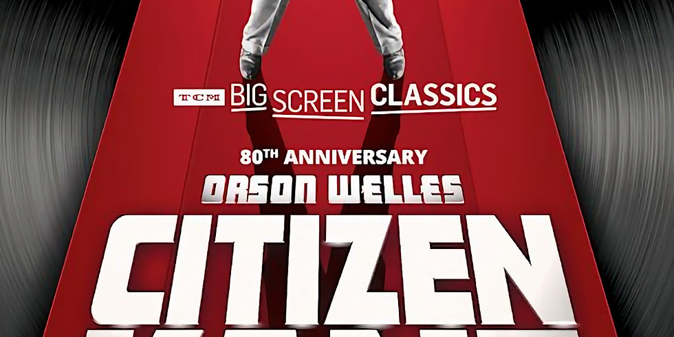 Citizen Kane - TCM Big Screen Classics