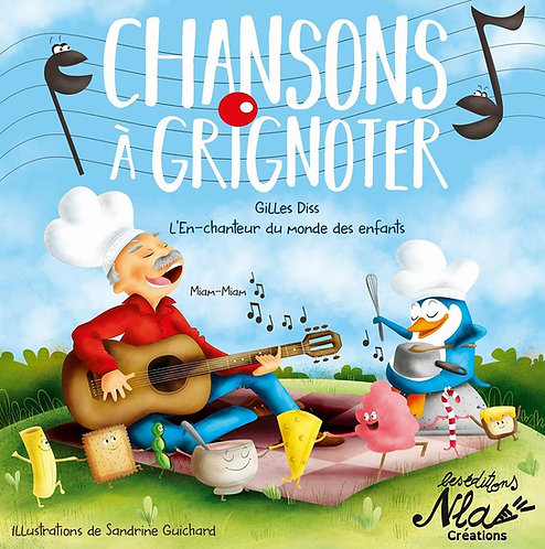 CHANSONS A GRIGNOTER