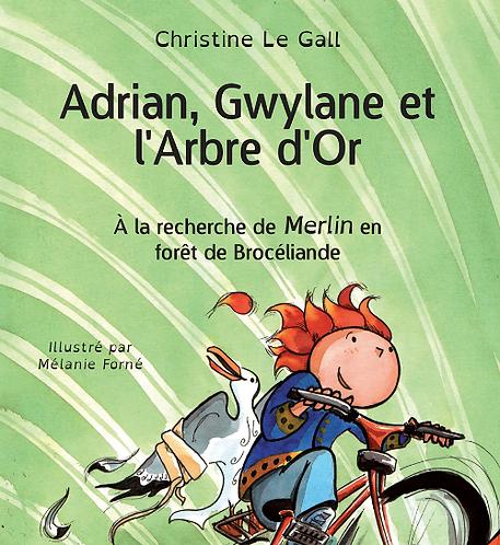 Adrian, Gwylane et l'Arbre d'Or (e-book)