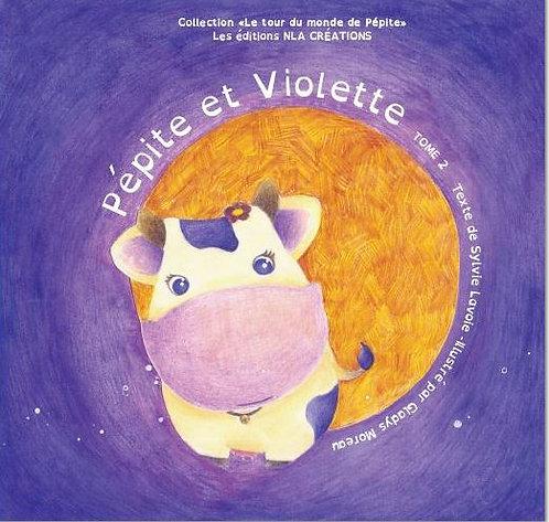 Pépite et Violette - Le tour du monde de Pépite