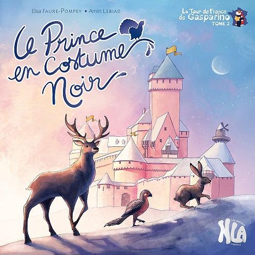 Le prince au costume noir - Le tour de France - Tome 2